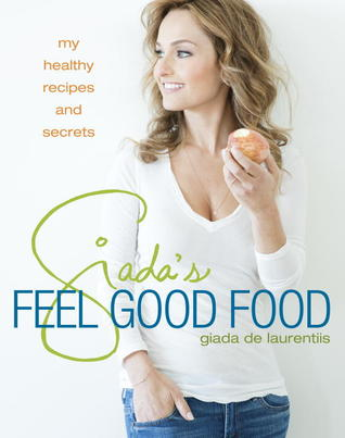 giada feel good food